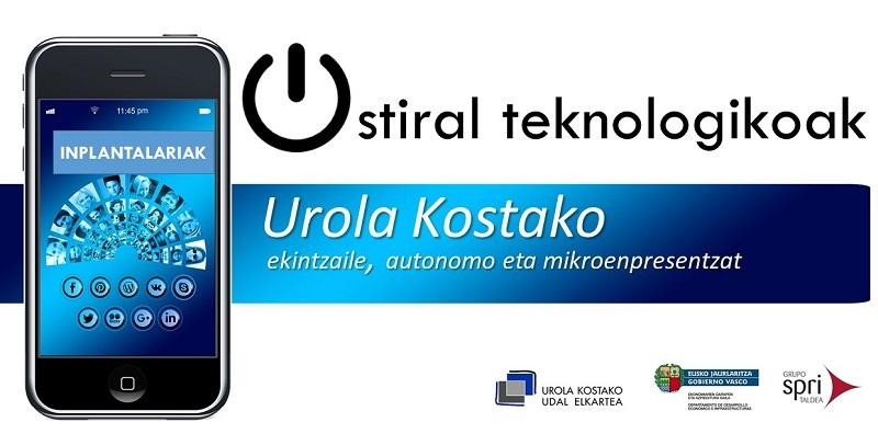 Ostiral  teknologikoak:  ekintzaile,  autonomo  eta  mikroenpresentzako  IKT  konponbideak